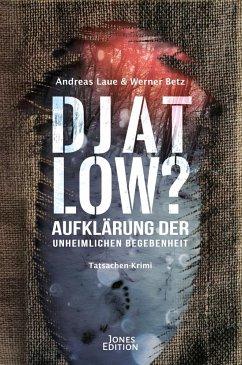 DJATLOW? - Betz, Werner; Laue, Andreas