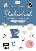 Bullet Journal - Stickerbuch Alphabete und Sprüche: 1000 Buchstaben und mehr für jeden Anlass