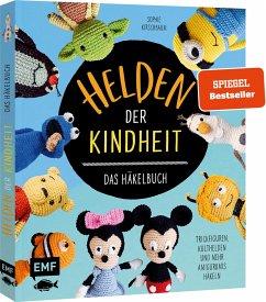 Helden der Kindheit - Das Häkelbuch - Trickfiguren, Kulthelden und mehr Amigurumis häkeln - Kirschbaum, Sophie