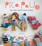 Pica Pau und ihre neuen Häkelfreunde - Band 2