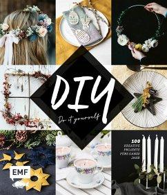 DIY - Do it yourself - Heimberger-Preisler, Karin; Kim, Eunhye; Romeiß, Julia; Epipa; Ehlgötz, Luisa; Rundel, Johanna