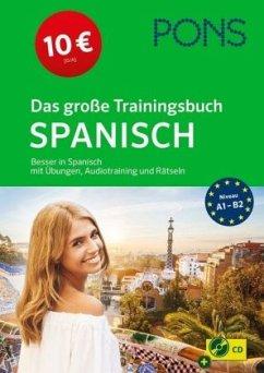 PONS Das große Trainingsbuch Spanisch