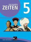 Das waren Zeiten 5 Schülerband Neue Ausgabe Baden-Württemberg