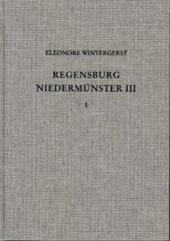 Die Ausgrabungen unter dem Niedermünster zu Regensburg III - Wintergerst, Eleonore