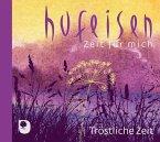Tröstliche Zeit, 1 Audio-CD