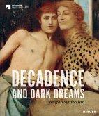 Decadence and Dark Dreams