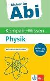 Sicher im Abi Kompakt-Wissen Physik
