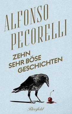 Zehn sehr böse Geschichten - Pecorelli, Alfonso