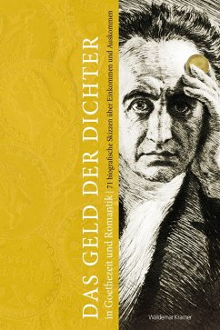 Das Geld der Dichter in Goethezeit und Romantik - Berger, Frank