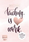 Mein Lehrerplaner und Bullet Journal - Teaching is HEART work