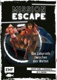 Das Labyrinth zwischen den Welten / Mission: Exit Bd.5