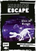 Allein im Museum / Mission: Exit Bd.6