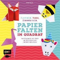 Papierfalten im Quadrat: Flamingo, Panda, Einhorn und Co. - Bastel-Kids - Precht, Thade