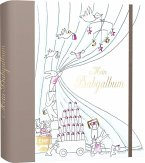 Mein Babyalbum - Mit zauberhaften Illustrationen, Ausklappseiten, Register, Pop-up-Elementen und Drehrad Babys erstes Jahr begleiten