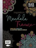 Black Edition: Inspiration Mandala Träume