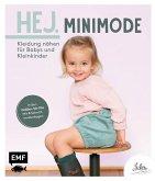Hej. Minimode - Kleidung nähen für Babys und Kleinkinder