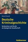 Deutsche Kriminalgeschichte (eBook, PDF)