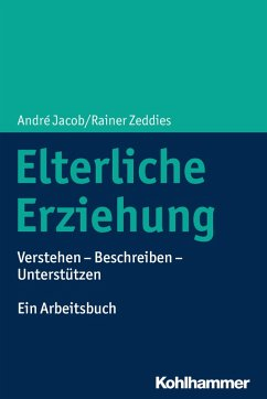 Elterliche Erziehung (eBook, PDF) - Jacob, André; Zeddies, Rainer