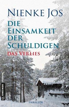 Das Verlies / Die Einsamkeit der Schuldigen Bd.1 (Mängelexemplar) - Jos, Nienke