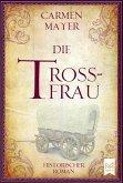 Die Trossfrau (eBook, ePUB)