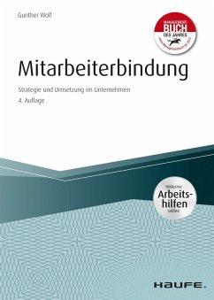 Mitarbeiterbindung - inkl. Arbeitshilfen online (eBook, PDF) - Wolf, Gunther