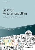 Crashkurs Personalcontrolling - inkl. Arbeitshilfen online (eBook, PDF)