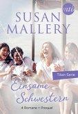 Einsame Schwestern - 4-teilige Titan-Serie + Vorgeschichte (eBook, ePUB)