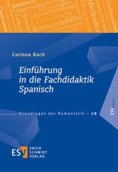 Einführung in die Fachdidaktik Spanisch - Koch, Corinna