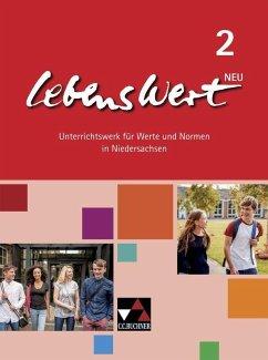 LebensWert - neu 2 Lehrbuch Niedersachsen - Peters, Jörg;Peters, Martina;Rolf, Bernd