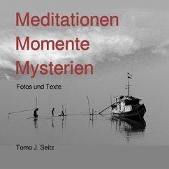 Meditationen Momente Mysterien