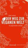 Der Weg zur veganen Welt