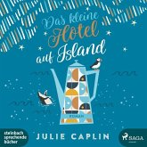 Das kleine Hotel auf Island / Romantic Escapes Bd.4 (2 MP3-CDs)