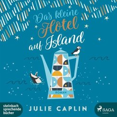 Das kleine Hotel auf Island / Romantic Escapes Bd.4 (2 MP3-CDs) - Caplin, Julie