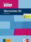 Deutsch intensiv Wortschatz B2. Das Training. Buch + Online