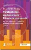 Vergleichende mediävistische Literaturwissenschaft
