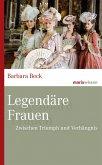 Legendäre Frauen