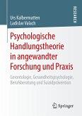 Psychologische Handlungstheorie in angewandter Forschung und Praxis