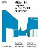 Mitten in Bayern / In the Midst of Bavaria
