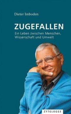 Zugefallen - Imboden, Dieter