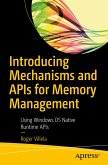 Introducing Mechanisms and APIs for Memory Management (eBook, PDF)