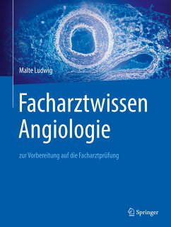 Facharztwissen Angiologie (eBook, PDF) - Ludwig, Malte