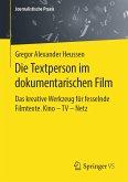 Die Textperson im dokumentarischen Film (eBook, PDF)