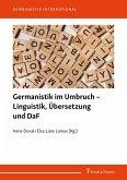 Germanistik im Umbruch - Linguistik, Übersetzung und DaF (eBook, PDF)
