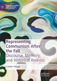 Representing Communism After the Fall - Tileaga, Cristian