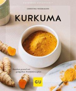 Kurkuma - Wiedemann, Christina
