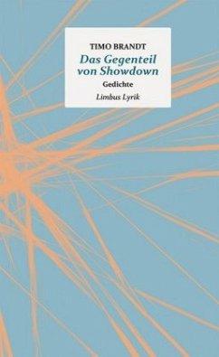 Das Gegenteil von Showdown - Brandt, Timo