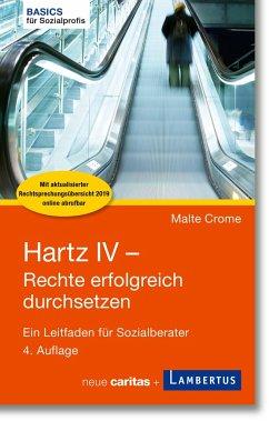 Hartz IV - Rechte erfolgreich durchsetzen - Crome, Malte