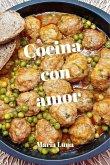 Cocina con amor - Las recetas de cuinamarieta - Deliciosas recetas con ingredientes de la dieta mediterránea