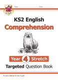 New KS2 English Targeted Question Book: Challenging Comprehension - Year 4 Stretch (with Answers)