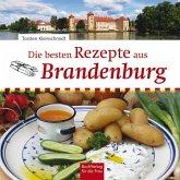 Die besten Rezepte aus Brandenburg